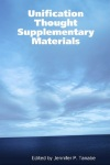 Unification Thought Supplementary Materials